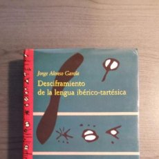 Libros antiguos: DESCIFRAMIENTO DE LA LENGUA IBÉRICO-TARTÉSICA. Lote 151253298