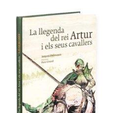 Libros antiguos: LA LLEGENDA DEL REI ARTUR I ELS SEUS CAVALLERS.. Lote 151298406