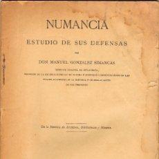 Libros antiguos: NUMANCIA.ESTUDIO DE SUS DEFENSAS POR MANUEL GONZALEZ SIMANCAS. Lote 151854870