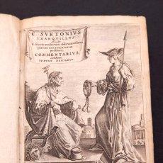 Libros antiguos: CAIUS SUETONIUS TRANQUILLUS & JOHANNES SCHILD - [OPERA]. - 1647. Lote 152340890