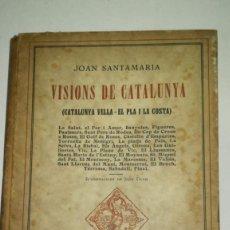 Libros antiguos: LIBRO, VISIÓN DE CATALUNYA . Lote 152370098