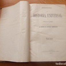Libros antiguos: COMPENDIO DE HISTORIA UNIVERSAL 1877. CÉSAR CANTÚ. Lote 152543346