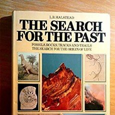 Libros antiguos: THE SEARCH FOR THE PAST * L. B. HALSTEAD (ENGLISH) FIRST AMERICAN EDITION. Lote 152582734