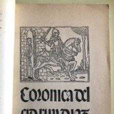 Libros antiguos: CRONICA DEL CID- RUY DIAZ DE VIVAR- 1.498- SEVILLA- SUMA DE COSAS MARAUILLOSAS- 1.909. Lote 153208482