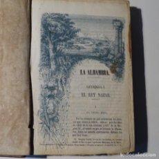 Libros antiguos: LA ALHAMBRA.LEYENDAS ARABES LOS ACAZARES DE ESPAÑA 1856.MANUEL FERNANDEZ GONZALEZ.. Lote 153604466