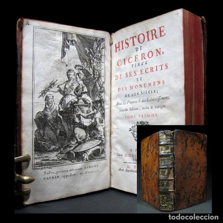 AÑO 1749 HISTORIA DE CICERÓN RARA SEGUNDA EDICIÓN PARISINA FRONTISPICIO GRABADO ANTIGUA ROMA (Libros antiguos (hasta 1936), raros y curiosos - Historia Antigua)