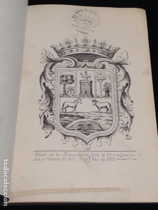 DESCRIPCION DE UTRERA-FUNDACION Y ADORNO DE SUS TEMPLOS Y HAZAÑAS GLORIOSAS DE SUS HIJOS. (Libros antiguos (hasta 1936), raros y curiosos - Historia Antigua)