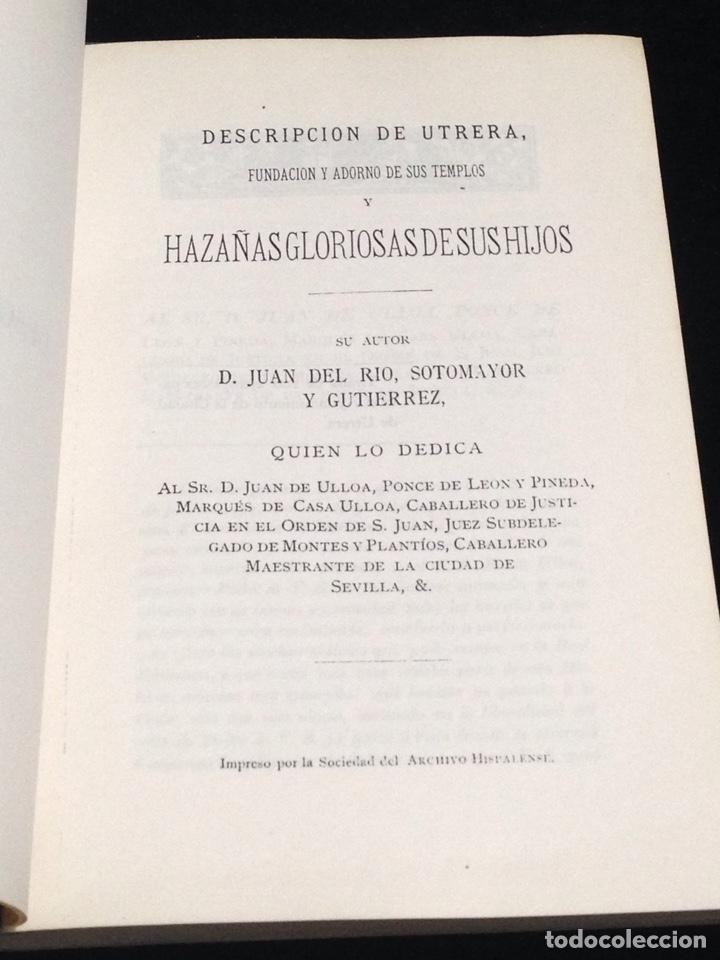 Libros antiguos: Descripcion de Utrera-Fundacion y adorno de sus templos y hazañas gloriosas de sus hijos. - Foto 2 - 153683368