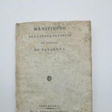 Libros antiguos: MANIFIESTO JUNTA SUPERIOR DEFENSA CATALUÑA TARRAGONA 1809. Lote 153849314