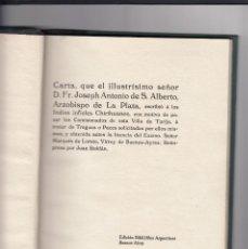 Libros antiguos: CARTA DE JOSEPH ANTONIO DE S.ALBERTO.ARZOBISPO DE LA PLATA, ESCRIBIÓ Á LOS INDIOS INFIELES CHIRUANOS. Lote 153925346