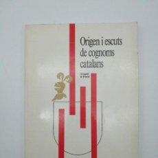 Libros antiguos: ORIGEN ESCUTS COGNOMS CATALANS HERÀLDICA ENCUADERNADO. Lote 153950810