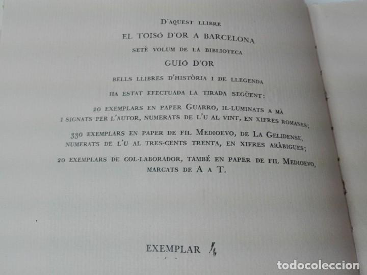 Alte Bücher: El toison de oro en Barcelona Joan Ainaud de Lasarte edicion limitada y numerada - Foto 6 - 153999546