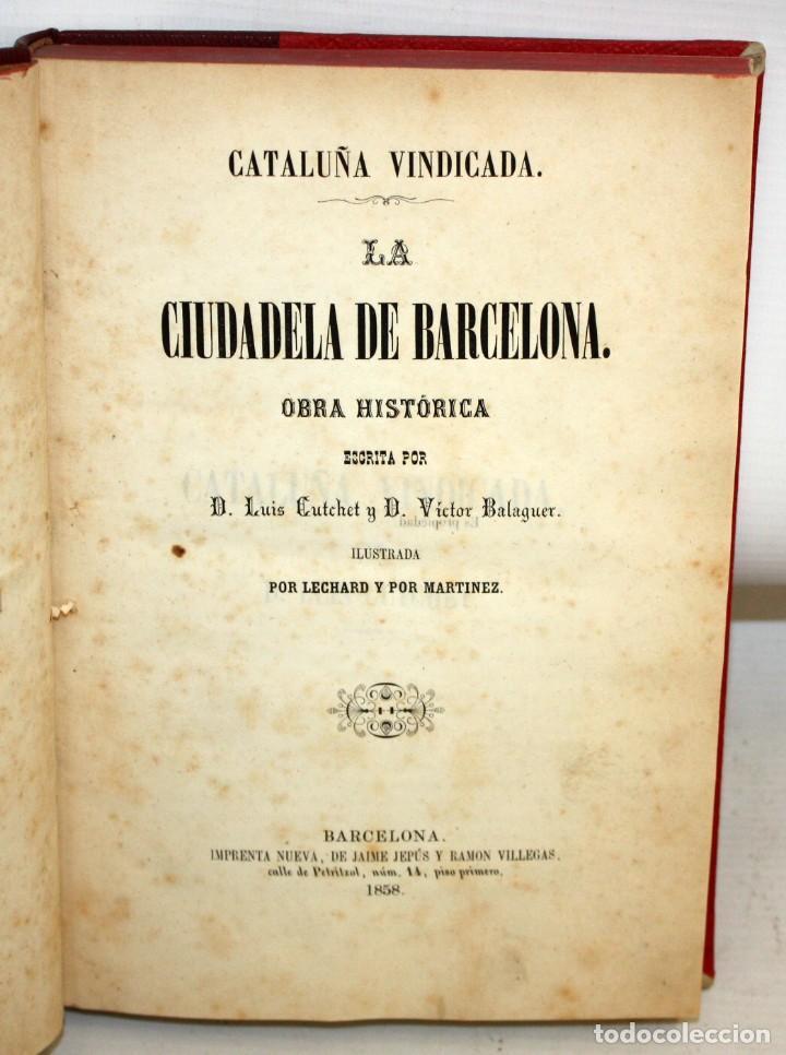LA CIUDADELA DE BARCELONA-LUIS CUTCHET-1860. (Libros antiguos (hasta 1936), raros y curiosos - Historia Antigua)