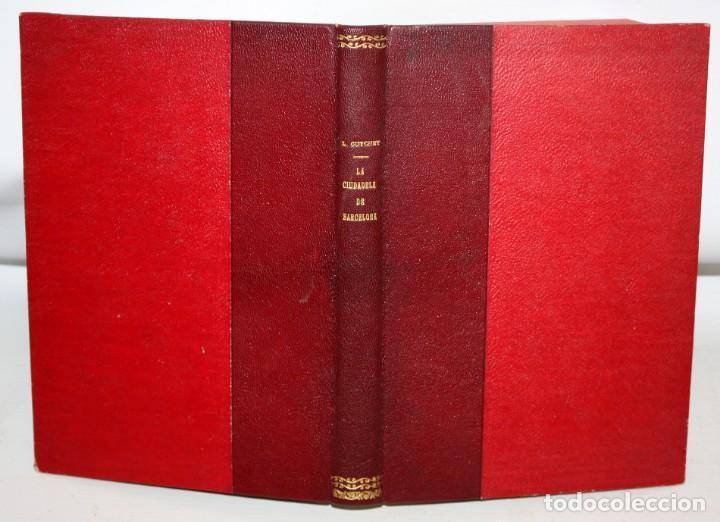 Libros antiguos: LA CIUDADELA DE BARCELONA-LUIS CUTCHET-1860. - Foto 4 - 154212222