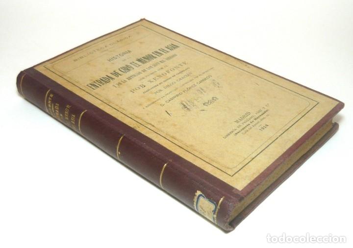 Alte Bücher: 1914 - La Anábasis de Jenofonte. Retirada de los Diez Mil - Grecia, Guerras Médicas, Persia, Ciro - Foto 3 - 154330910