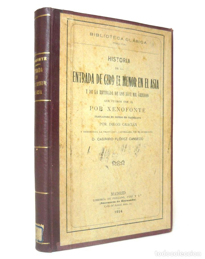Alte Bücher: 1914 - La Anábasis de Jenofonte. Retirada de los Diez Mil - Grecia, Guerras Médicas, Persia, Ciro - Foto 2 - 154330910
