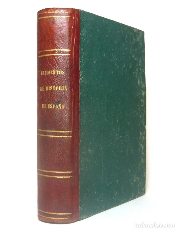 Alte Bücher: 1878 - Historia de España - Hispania Romana, Visigoda, Al-Andalus, Reconquista, Edad Moderna - Foto 2 - 154332726