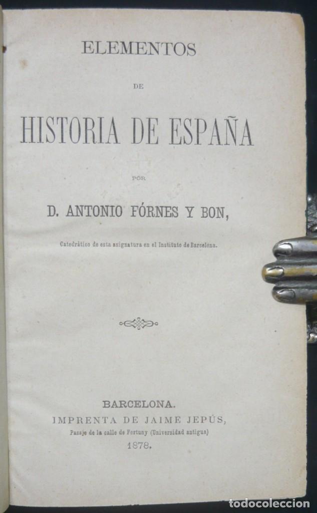 Alte Bücher: 1878 - Historia de España - Hispania Romana, Visigoda, Al-Andalus, Reconquista, Edad Moderna - Foto 5 - 154332726