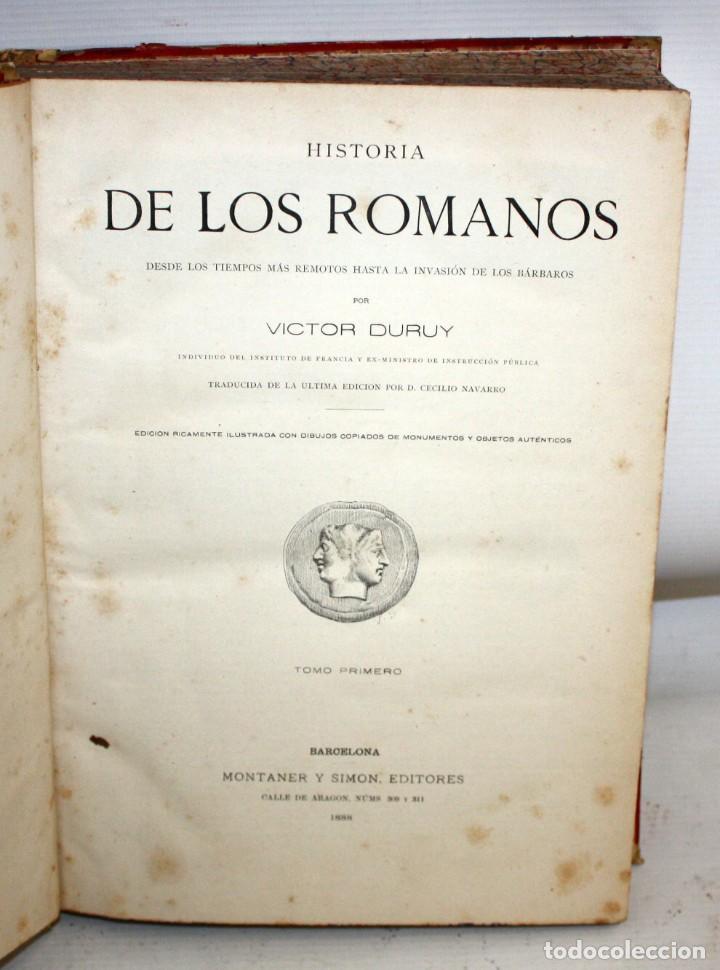 Libros antiguos: HISTORIA DE LOS ROMANOS-1888-VICTOR DURUY-MONTANER Y SIMON. - Foto 2 - 154458362