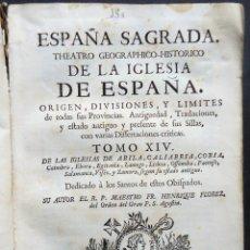 Libros antiguos: 'ESPAÑA SAGRADA'. TOMO XIV. AVILA,SALAMANCA,ZAMORA. HENRIQUE FLOREZ. 1ª EDICION 1758.¡¡DEFECTUOSO!!. Lote 154548150