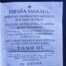 Libros antiguos: 'ESPAÑA SAGRADA' TOMO III. 1ª EDICION 1748. HENRIQUE FLOREZ. PREDICACION APOSTOLES EN ESPAÑA. Lote 154622046