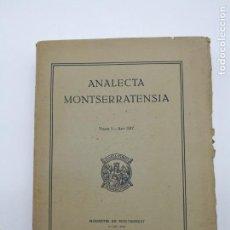 Libros antiguos: ANALECTA MONTSERRATENSIA PRIMER VOLUM MONESTIR MONTSERRAT 1917. Lote 154765646