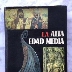 Libros antiguos: LA ALTA EDAD MEDIA(33€). Lote 155132346