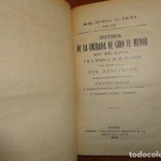 Libros antiguos: HISTORIA DE LA ENTRADA DE CIRO EL MENOR EN EL ASIA, XENOFONTE. Lote 155264614
