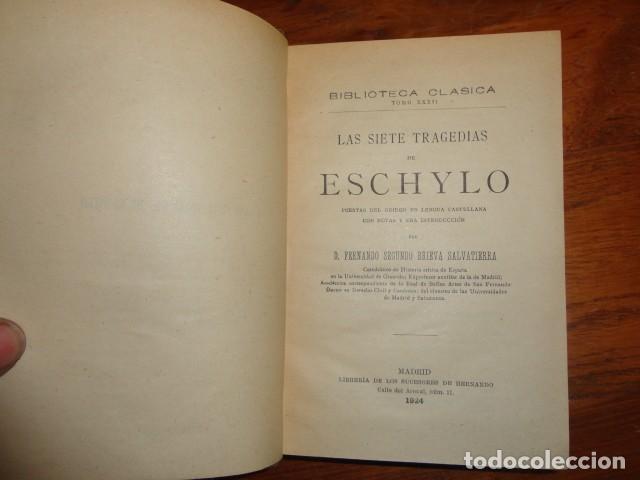 LAS SIETE TRAGEDIAS DE ESCHYLO. TRADUCIDO POR FERNANDO SEGUNDO BRIEVA SALVATIERRA (Libros antiguos (hasta 1936), raros y curiosos - Historia Antigua)