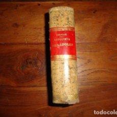 Libros antiguos: CONQUISTA DE NAPOLES Y SICILIA DUQUE DE BERWICK COLECCION ESCRITORES CASTELLANOS 1ª EDICION 1890. Lote 155279234