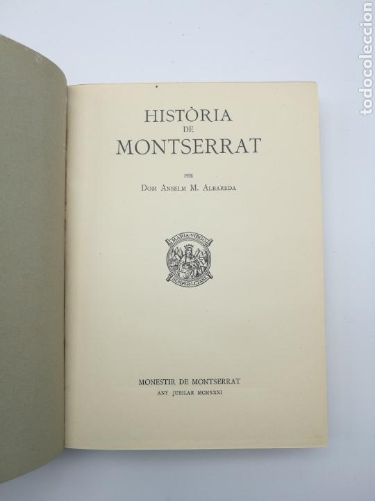 Libros antiguos: Història de Montserrat 1931 - Foto 2 - 155504602