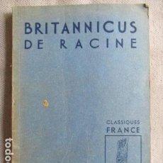 Libros antiguos: BRITANNICUS DE RACINE - CLASSIQUES FRANCE / LIBRAIRIE HACHETTE. Lote 155524242