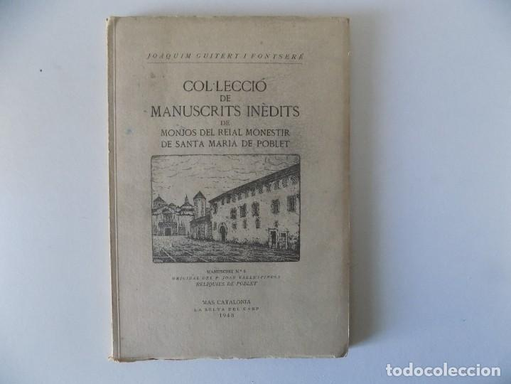 Libros antiguos: LIBRERIA GHOTICA. COL.LECCIÓ DE MANUSCRITS INÈDITS DE SANTA MARIA DE POBLET. 1948.MANUSCRIT NUM.5. - Foto 2 - 155798114