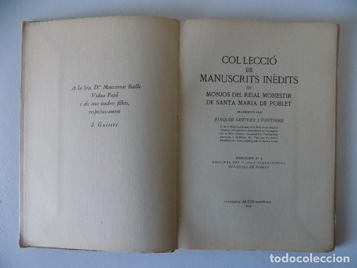 Libros antiguos: LIBRERIA GHOTICA. COL.LECCIÓ DE MANUSCRITS INÈDITS DE SANTA MARIA DE POBLET. 1948.MANUSCRIT NUM.5. - Foto 3 - 155798114