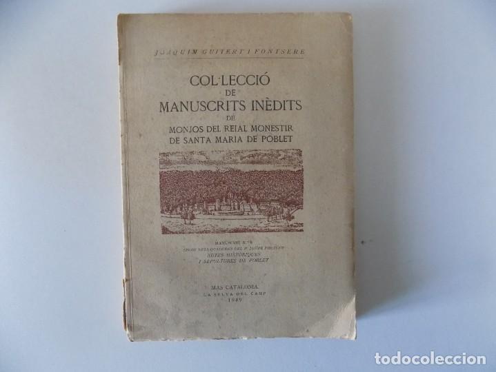 LIBRERIA GHOTICA. COL.LECCIÓ DE MANUSCRITS INÉDITS. 1949.TIRAJE NUMERADO 150 EJEMPLARES. PAPEL HILO. (Libros antiguos (hasta 1936), raros y curiosos - Historia Antigua)