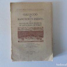 Libros antiguos: LIBRERIA GHOTICA. COL.LECCIÓ DE MANUSCRITS INÉDITS. 1949.TIRAJE NUMERADO 150 EJEMPLARES. PAPEL HILO.. Lote 155798474