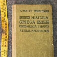 Libros antiguos: HISTORIA GRIEGA. GRECIA-ESPARTA. ATENAS MACEDONIA - ALBERTO MALET, 1922. Lote 155954854