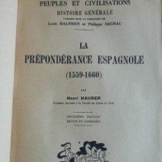 Libros antiguos: LA PRÈPONDÈRANCE ESPAGNOLE (1559-1660). Lote 156717642