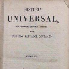 Libros antiguos: HISTORIA UNIVERSAL. TOMO III. SALVADOR COSTANZO. MADRID 1857. PAGS 296. . Lote 156976842
