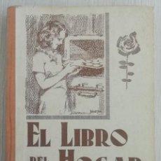 Libros antiguos: LIBRO DEL HOGAR 1946.EN ESTE LIBRO SE REPRESENTA EL PODER DEL CLERO Y EL MACHISMO. MARIA BALDO . Lote 157000050