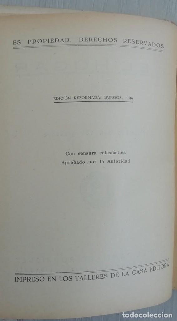 Libros antiguos: Libro del hogar 1946.En este libro se representa el poder del clero y el machismo. MARIA BALDO - Foto 4 - 157000050