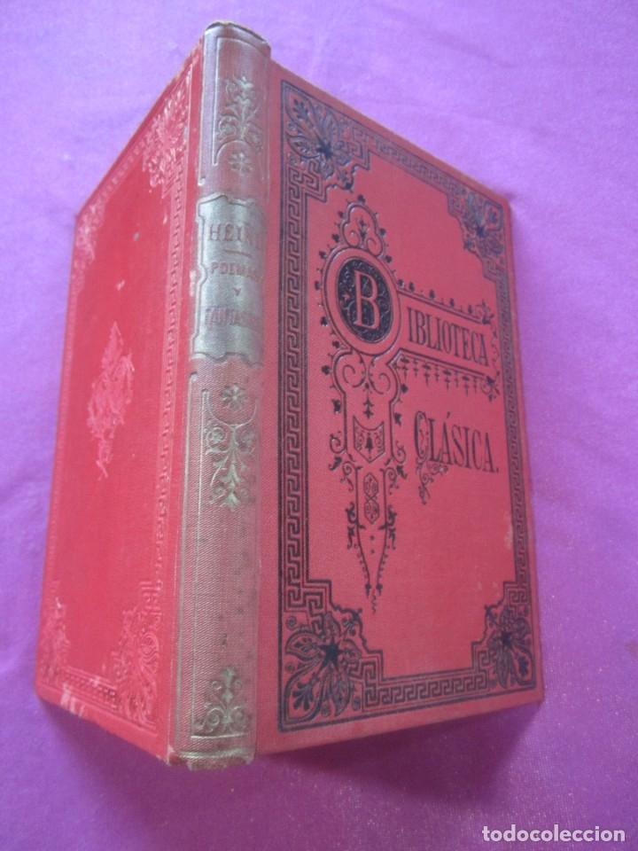 POEMAS Y FANTASIAS ENRIQUE HEINE BIBLIOTECA CLASICA 1900 . (Libros antiguos (hasta 1936), raros y curiosos - Historia Antigua)