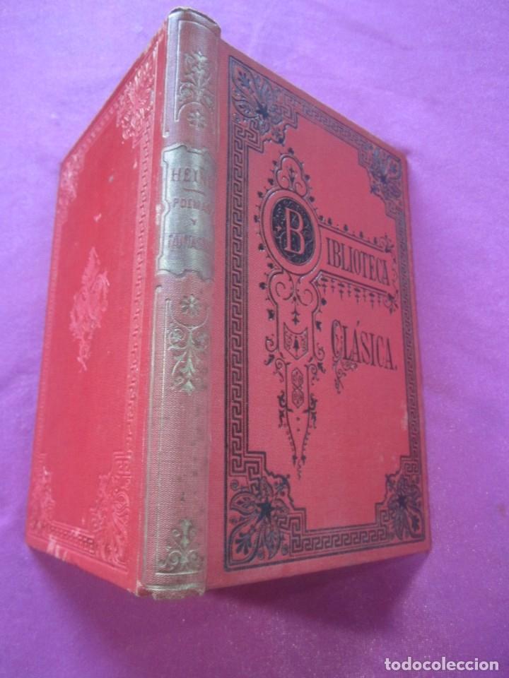 Libros antiguos: POEMAS Y FANTASIAS ENRIQUE HEINE BIBLIOTECA CLASICA 1900 . - Foto 2 - 46203027