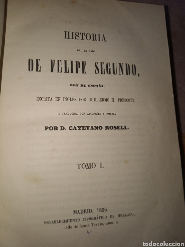 Libros antiguos: Historia de Felipe II, Rey de España - Foto 3 - 157430478