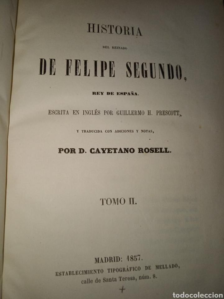 Libros antiguos: Historia de Felipe II, Rey de España - Foto 4 - 157430478