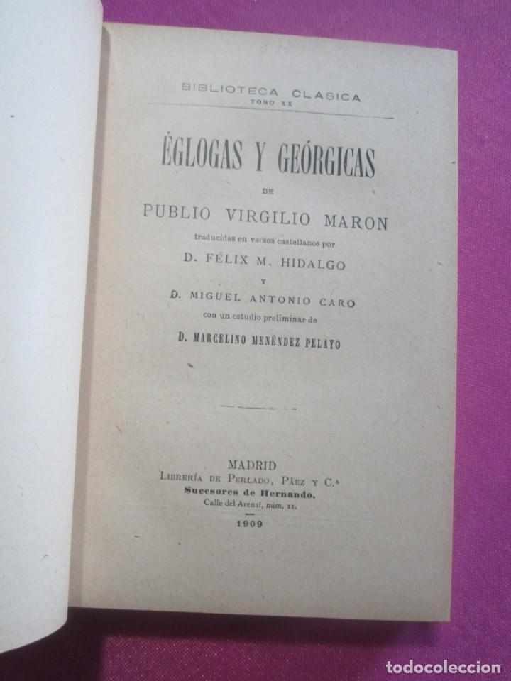 Libros antiguos: EGLOGAS Y GEORGICAS PUBLIO VIRGILIO MARON AÑO 1909 - Foto 4 - 157469102