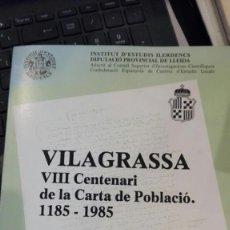 Libros antiguos: VILAGRASSA VIII CENTENARI DE LA CARTA DE POBLACIÓ. 1185-1985.I.ESTUDIS ILERDENCS.DIP. PROV.LLEIDA. Lote 157667766