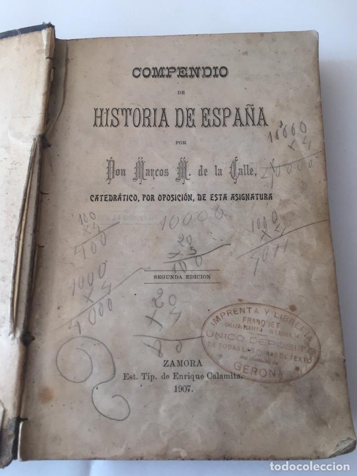 Libros antiguos: Compendio Historia de España 1907 Don Marcos M.De la Calle Segunda Edición Zamora - Foto 5 - 158121718