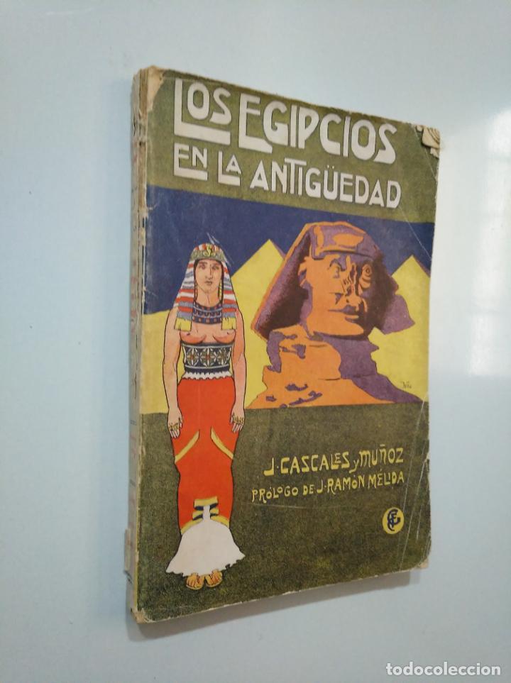 Libros antiguos: LOS EGIPCIOS EN LA ANTIGÜEDAD. - J. CASCALES Y MUÑOZ. F. GRANADA Y CIA EDITORES. TDK378 - Foto 3 - 158643422