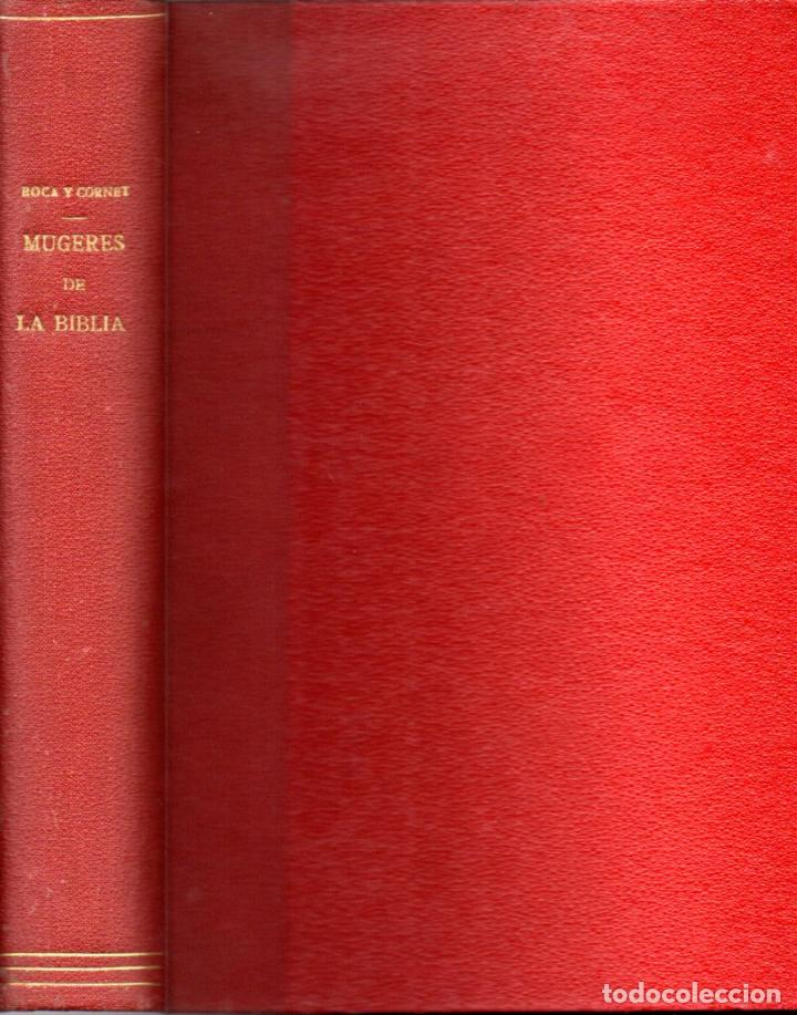 Libros antiguos: j. ROCA Y CORNET : MUGERES DE LA BIBLIA (1962) CON 38 MAGNÍFICOS GRABADOS - Foto 2 - 158711550